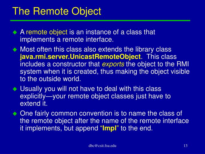 The Remote Object