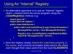 using an internal registry