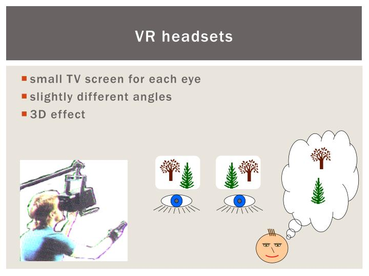 VR headsets