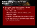 establishing standards and practices