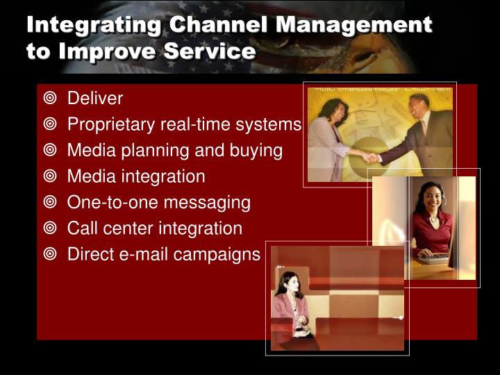 Integrating Channel Management