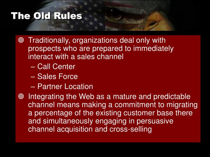The Old Rules