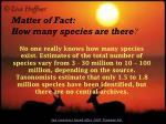 matter of fact how many species are there