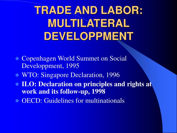 Trade and labor multilateral developpment