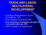 trade and labor multilateral developpment