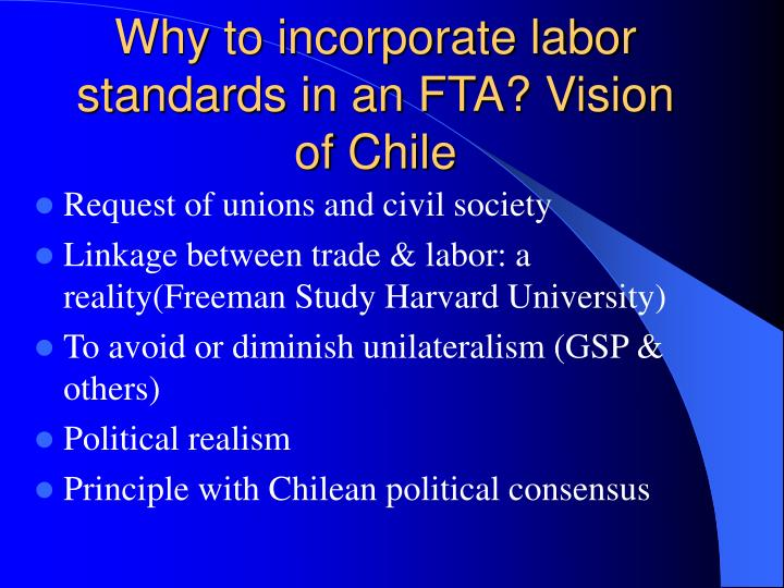 Why to incorporate labor standards in an FTA? Vision of Chile