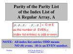 parity of the parity list of the index list of a regular array a