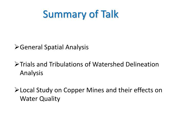 Summary of Talk