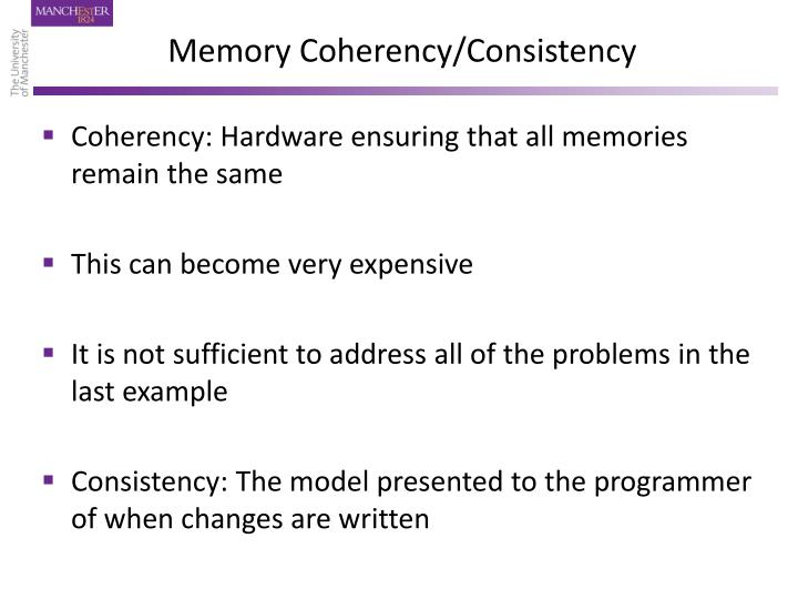 Memory Coherency/Consistency