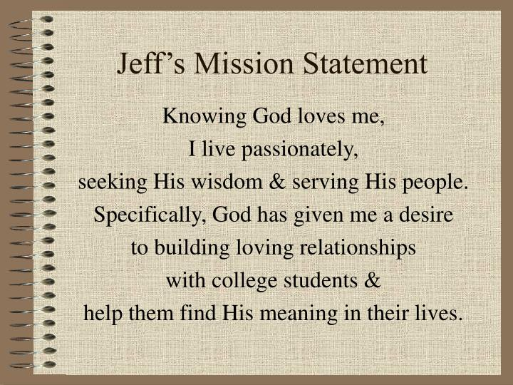 Jeff's Mission Statement