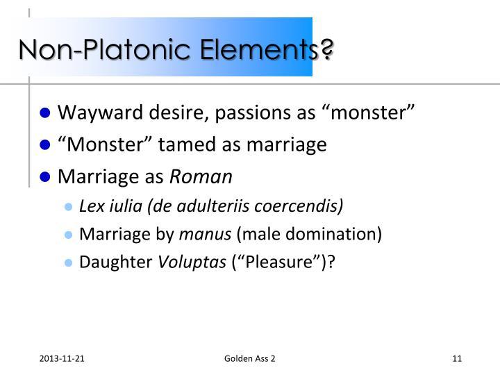 Non-Platonic Elements?