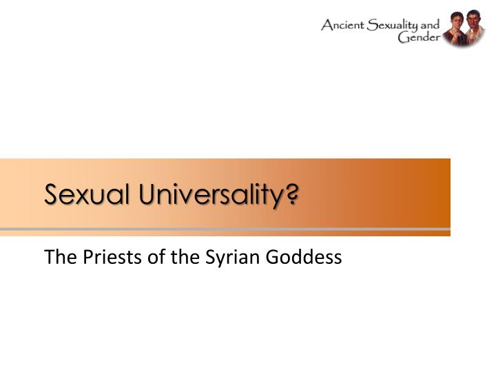 Sexual Universality?