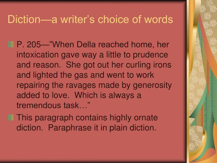Diction—a writer's choice of words