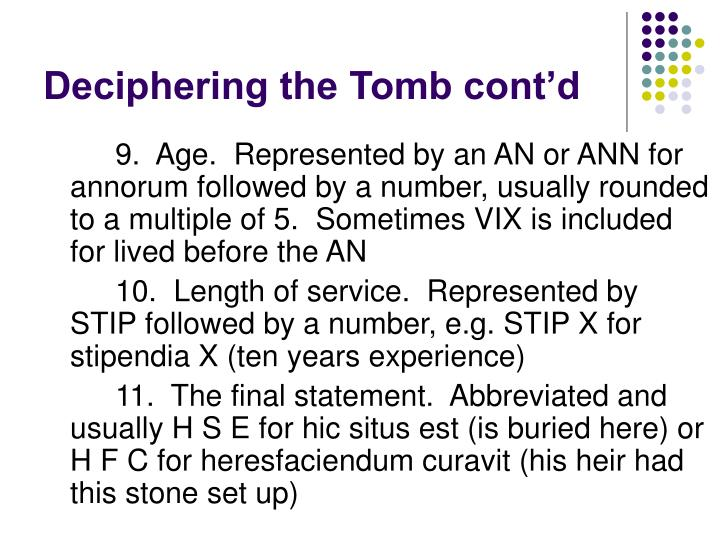 Deciphering the Tomb cont'd