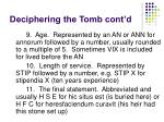 deciphering the tomb cont d