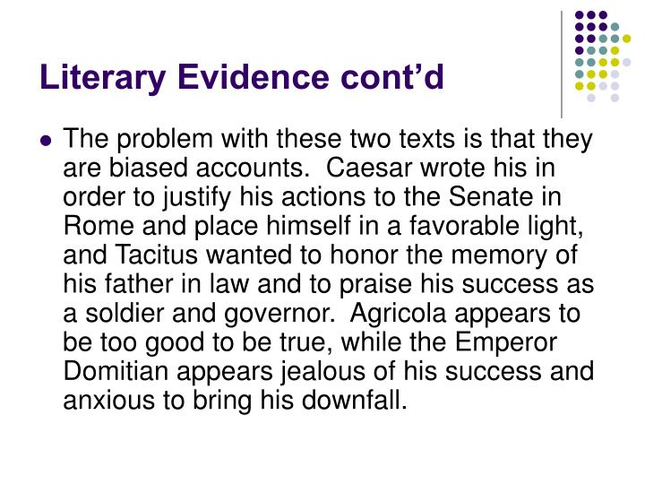 Literary Evidence cont'd