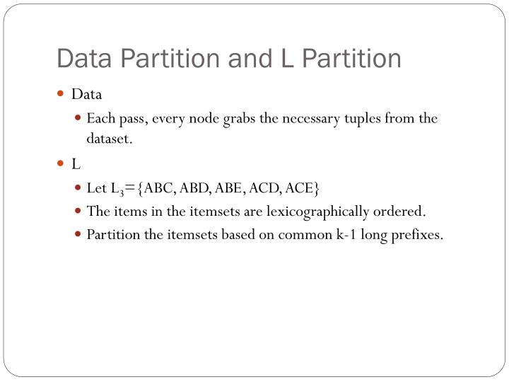 Data Partition and L Partition