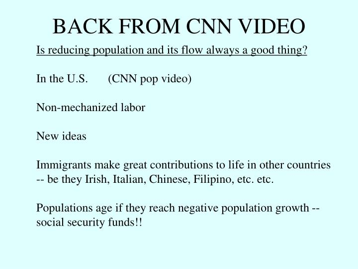 BACK FROM CNN VIDEO