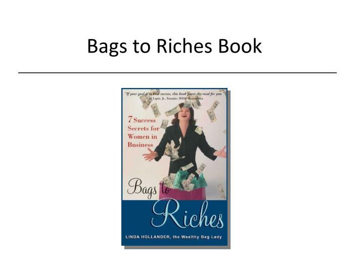 Bags to Riches Book