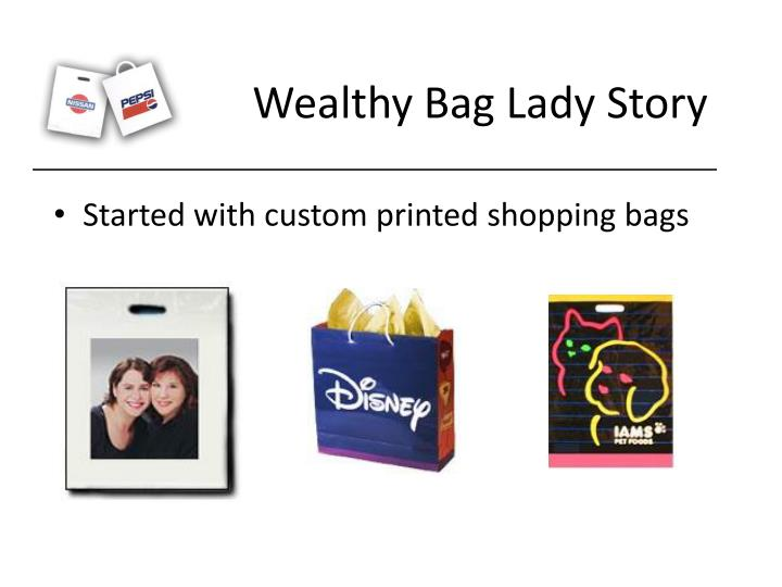 Wealthy Bag Lady Story