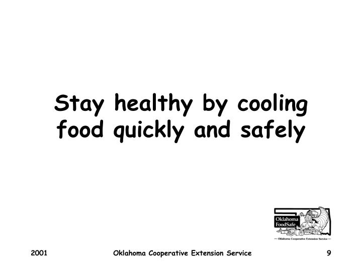 Stay healthy by cooling food quickly and safely