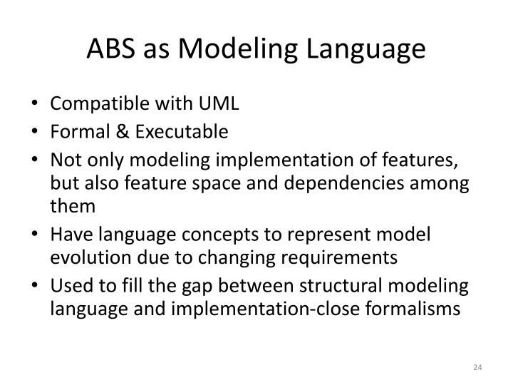 ABS as Modeling Language