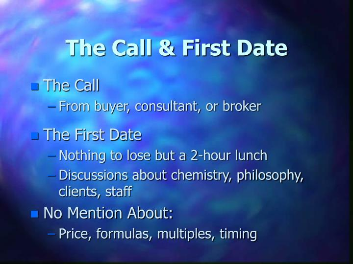 The Call & First Date