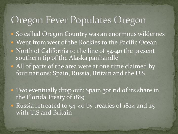 Oregon Fever Populates Oregon
