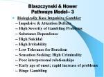 blaszczynski nower pathways model 3