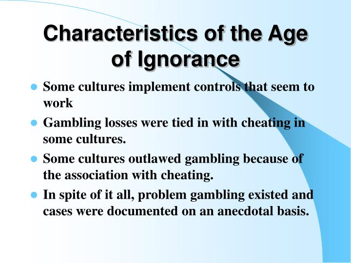 Characteristics of the Age of Ignorance