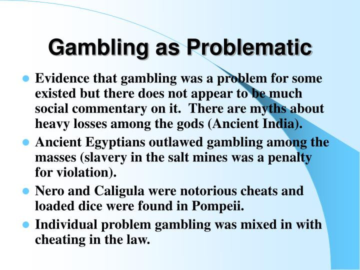 Gambling as Problematic