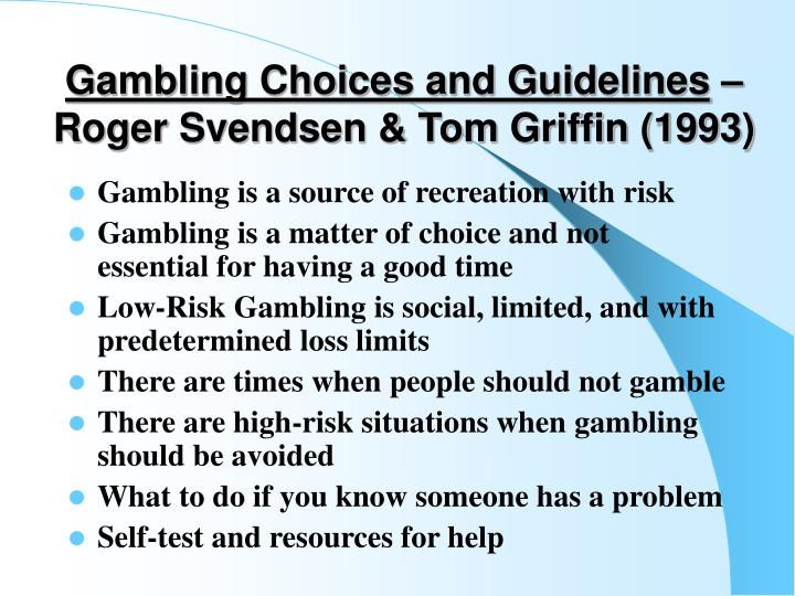 Gambling Choices and Guidelines