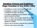 gambling choices and guidelines roger svendsen tom griffin 1993