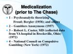 medicalization prior to the chase
