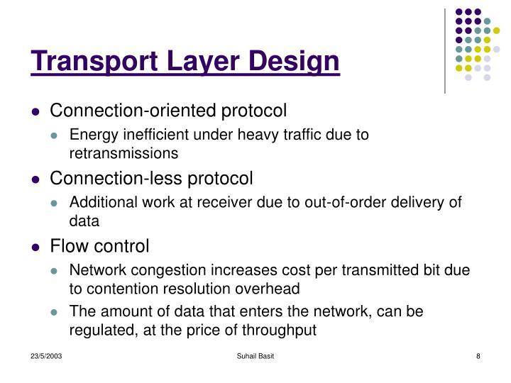 Transport Layer Design