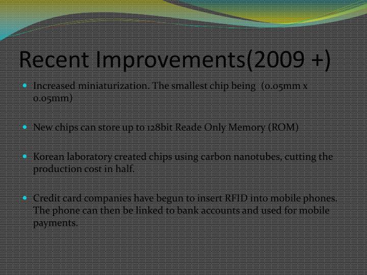 Recent Improvements(2009 +)