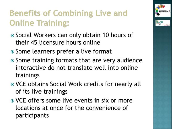 Benefits of Combining Live and Online Training: