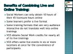 benefits of combining live and online training