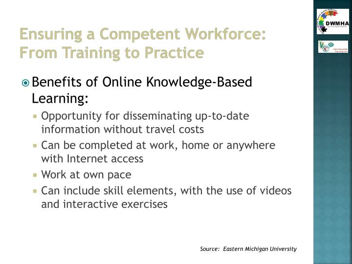Ensuring a Competent Workforce:  From Training to Practice