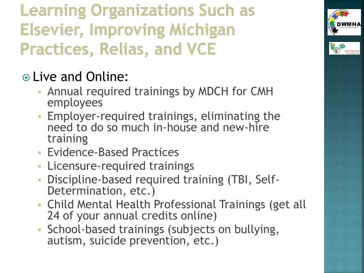 Learning Organizations Such as Elsevier, Improving Michigan Practices,