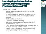 learning organizations such as elsevier improving michigan practices relias and vce
