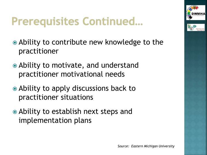 Prerequisites Continued…