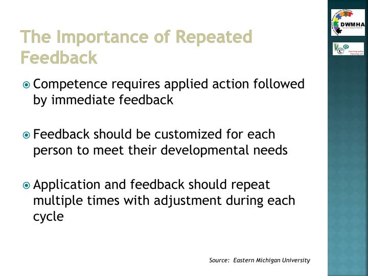 The Importance of Repeated Feedback
