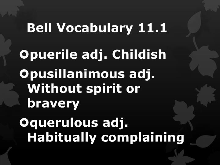 Bell Vocabulary 11.1