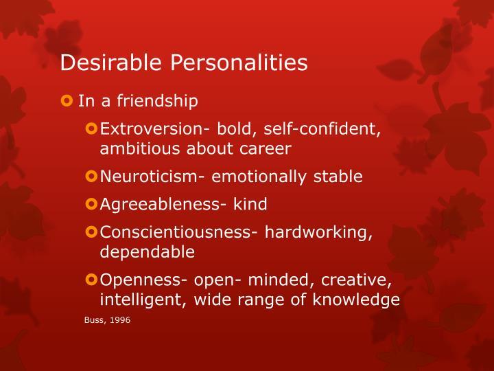 Desirable Personalities