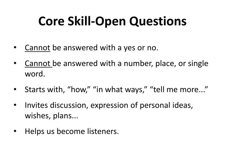 Core Skill-Open Questions