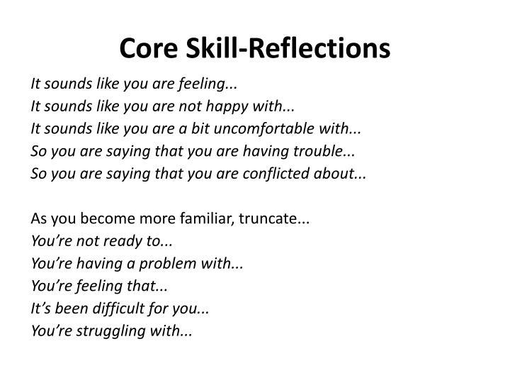 Core Skill-Reflections