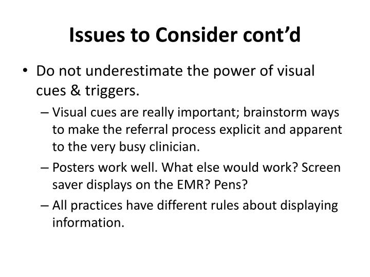 Issues to Consider cont'd