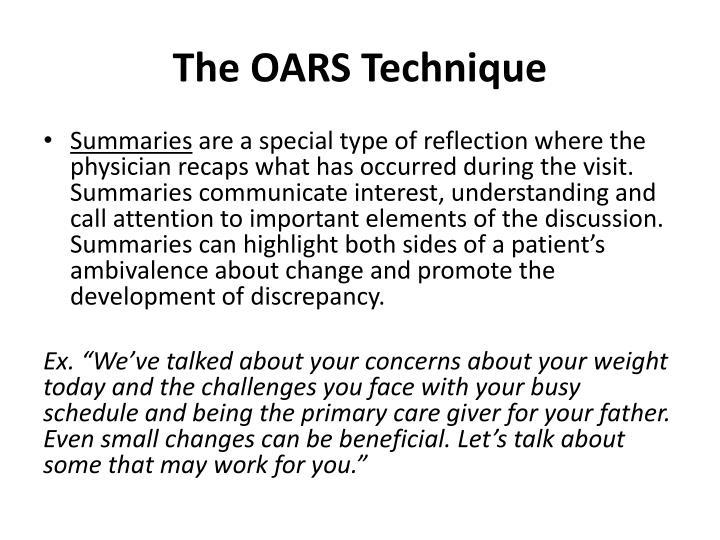 The OARS Technique