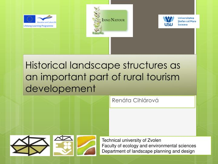 historical landscape structures as an important part of rural tourism developement